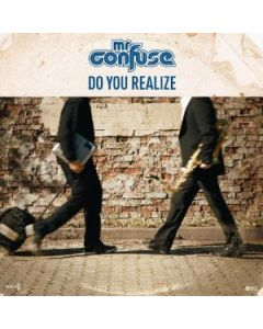 Mr. Confuse - Do You Realize
