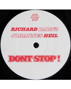 Richard Bartz & Johannes Heil - Don't Stop!