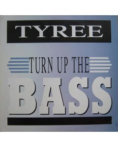 Tyree Cooper - Turn Up The Bass