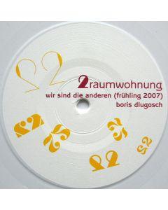 2raumwohnung - Wir Sind Die Anderen (Frühling 2007) / Machs Einfach