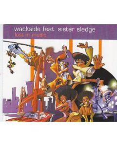 Wackside Feat. Sister Sledge - Lost In Music