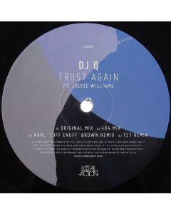 DJ Q  Ft. Louise Williams  - Trust Again