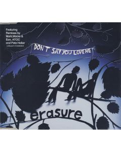 Erasure - Don't Say You Love Me