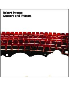 Robert Strauss - Quasars & Phasars