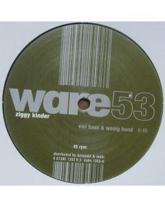 Ziggy Kinder - Viel Bass & Wenig Hund / Cruising