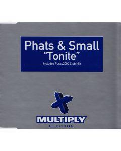 Phats & Small - Tonite