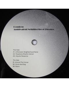 Dendren - Ambivalent Neighborhood Themes