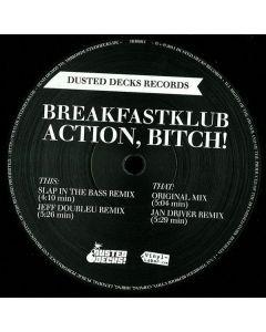 Breakfastklub - Action, Bitch!