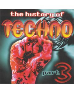 Various - The History Of Techno Part 3