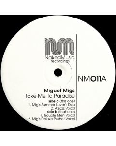 Miguel Migs - Take Me To Paradise