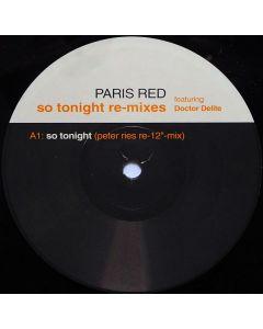 Paris Red Featuring Doctor Delite - So Tonight (Remixes)