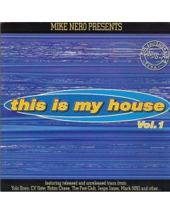 Mike Nero - This Is My House Vol. 1