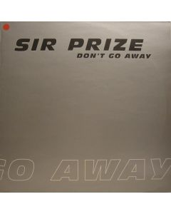 Sir Prize - Don't  Go Away