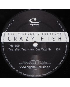 Billy Hendrix Presents Crazy Fish - Time After Time (Remixes)