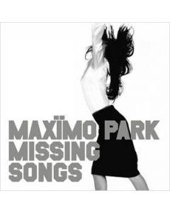 Maxïmo Park - Missing Songs