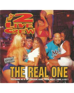 The 2 Live Crew - The Real One