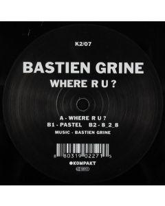 Bastien Grine - Where R U?