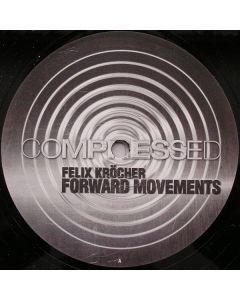 Felix Kröcher - Forward Movements