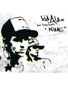Kid Alex Feat. Kimo Greene - Fame
