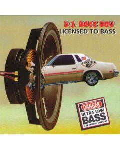 DJ Bass Boy - Licensed To Bass