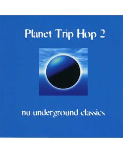 Various - Planet Trip Hop 2 - Nu Underground Classics