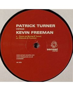 Patrick Turner vs. Kevin Freeman - Pieces Are Moving / Eliktronik