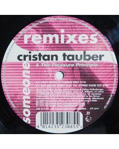Cristan Tauber & The Pleasure Principle - Someone (Remixes)