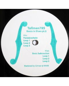 Tallmen. 785 - Roots In Blues Pt.2