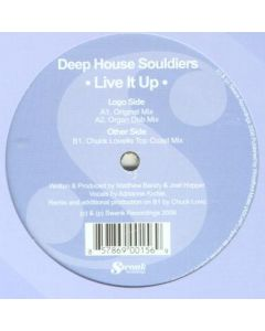 Deep House Souldiers - Live It Up