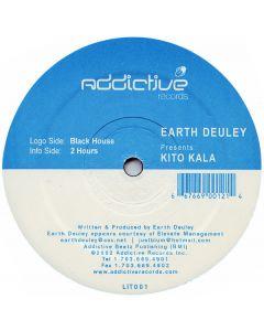 Earth Deuley Pres. Kito Kala - Black House / 2 Hours