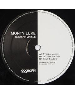 Monty Luke -  Dystopic Visions