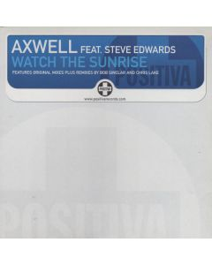 Axwell Feat. Steve Edwards - Watch The Sunrise