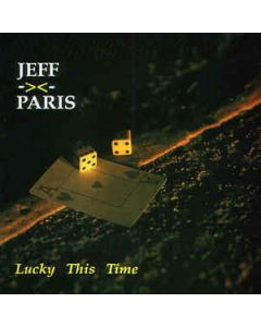 Jeff Paris - Lucky This Time