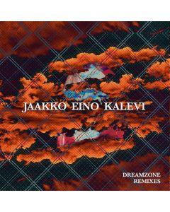 Jaakko Eino Kalevi - Dreamzone Remixes
