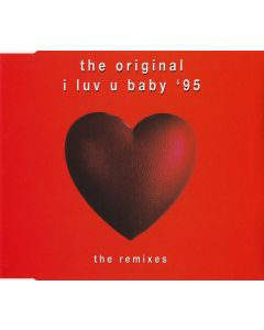 The Original - I Luv U Baby '95 (The Remixes)
