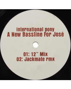 International Pony - A New Bassline For José / Superyou