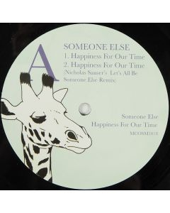 Someone Else  - Happiness For Our Time