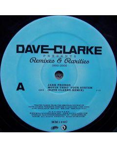 Dave Clarke - Remixes & Rarities 1992-2005