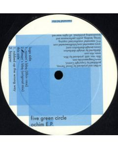 Five Green Circle - Ochim E.P.