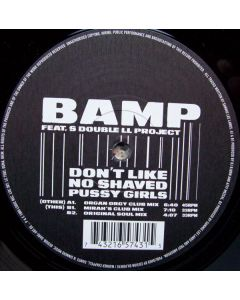 Bamp - Don't Like No Shaved Pussy Girls