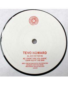Tevo Howard - See Me For Me