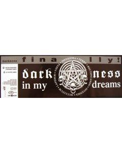 Darkness - In My Dreams (Finally!)