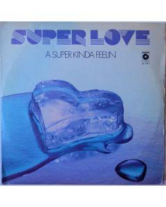 Super Love - A Super Kinda Feelin'