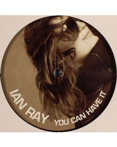 Ian Ray - You Can Have It
