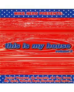 Mike Nero - This Is My House Vol. 3