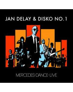 Jan Delay & Disko No. 1 - Mercedes-Dance-Live