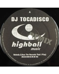 Tocadisco - Nobody (Likes The Records That I Play) (Remixes)