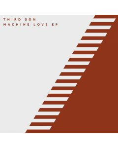 Third Son - Machine Love EP
