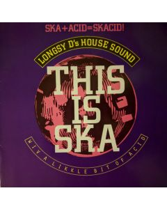 Longsy D - This Is Ska