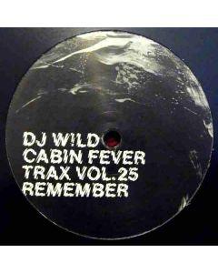 DJ Wild - Cabin Fever Trax Vol.25